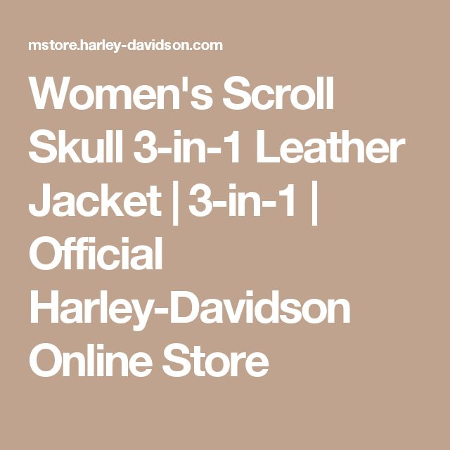 Women's Scroll Skull 3-in-1 Leather Jacket | 3-in-1 | Official Harley-Davidson Online Store