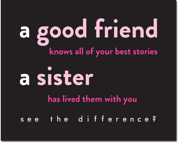 Sister Quotes: Inspirational Quotes For Sorority Sisterhood. QuotesGram