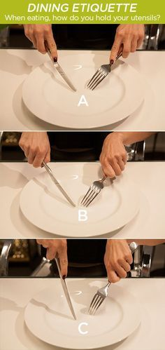 When eating, how do you hold your utensils? Check out these 14 ways to improve your table manners: http://www.colincowieweddings.com/articles/wedding-basics-etiquette/the-importance-of-good-manners-while-dining?utm_source=facebook&utm_medium=social&utm_campaign=etiqeutte