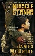 Book Review: Miracle at St. Anna by James McBride