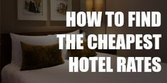 It's not about choosing the website with the lowest prices. Here are 3 ways to really book cheap hotels.