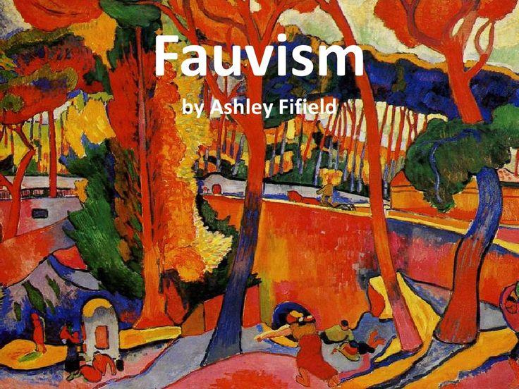 Powerpoint presentation prezi slide show slideshare art education for older kids Fauves Fauvism art movement