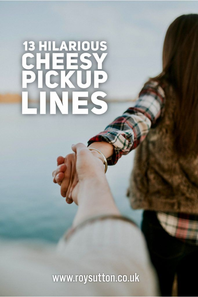 5480cc8d 33 Hilarious Cheesy Pick-Up Lines   Good ideas   Pick up lines ...