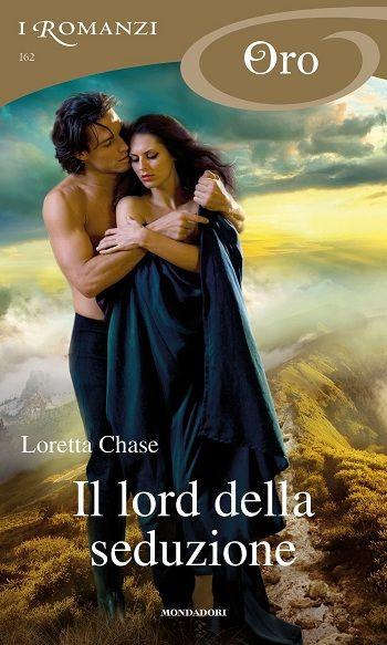 Leggo Rosa: IL LORD DELLA SEDUZIONE di Loretta Chase