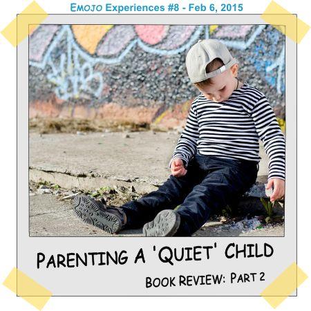 Parenting A Quiet Child ⋆ Emojo