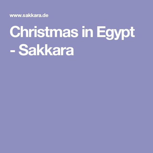 Christmas in Egypt - Sakkara