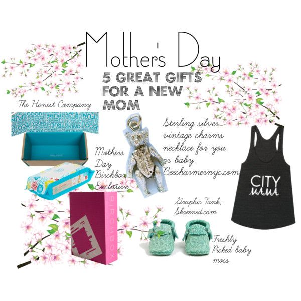 Mothers Day 5 Great Gifts For A New Mom Easy Gifts