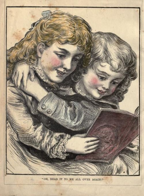 """Frontispiece. """"Oh, read it to me all over again!"""" The keepsake picture book. 1878."""