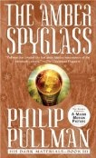 The Amber Spyglass (His Dark Materials #3)  by Philip Pullman