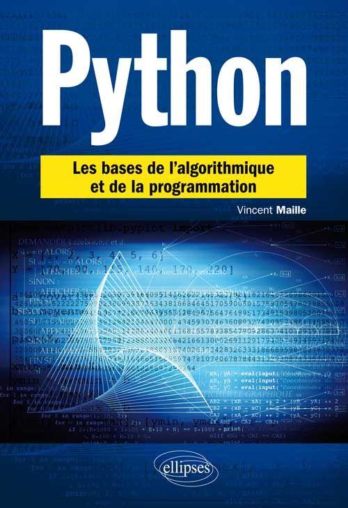 Python. Les bases de l'algorithmique et de la programmation