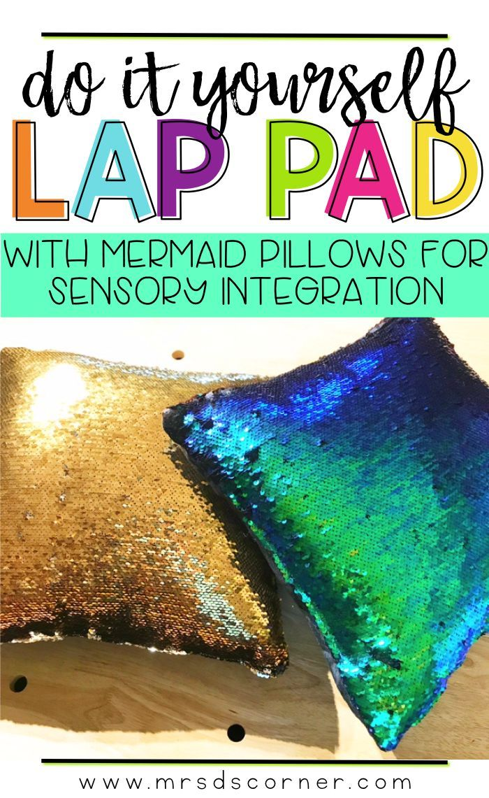 Weighted lap pads are great for community based trips, in the resource and inclusion settings, and are great for use at home in any family setting. They are discrete (they make no noise and draw no attention to the child), yet soothing to students who exhibit sensory seeking behaviors. And this is where my new DIY Mermaid Lap Pads are going to come into play! Blog post at Mrs. D's Corner.
