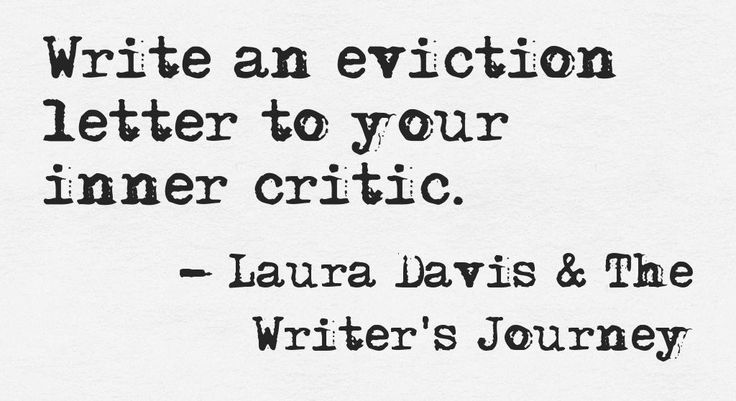 """There's a fantastic conversation going on over at my Roadmap Blog in response to the prompt, """"Write an Eviction Notice to Your Inner Critic."""" I suggest you hop over there and join in. While you're there, sign up to receive a free writing prompt in your inbox every Tuesday."""