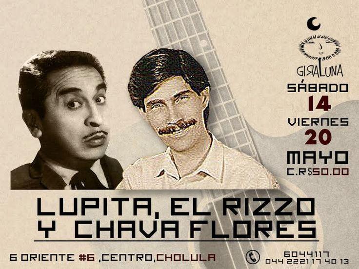 Prepárate para disfrutar de Lupita, El Rizzo y Chava Flores en #CasaGiraluna los días sábado 14 y viernes 20 de mayo