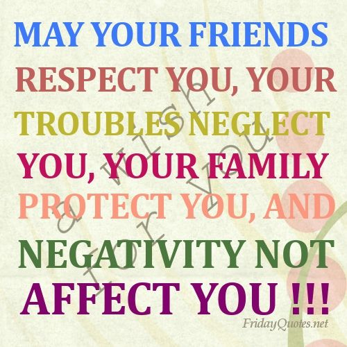 friday photos and quotes | Best Blessings Quotes for Friday: May your friends respect you , your ...