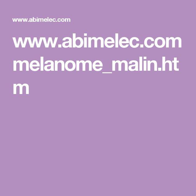 www.abimelec.com melanome_malin.htm