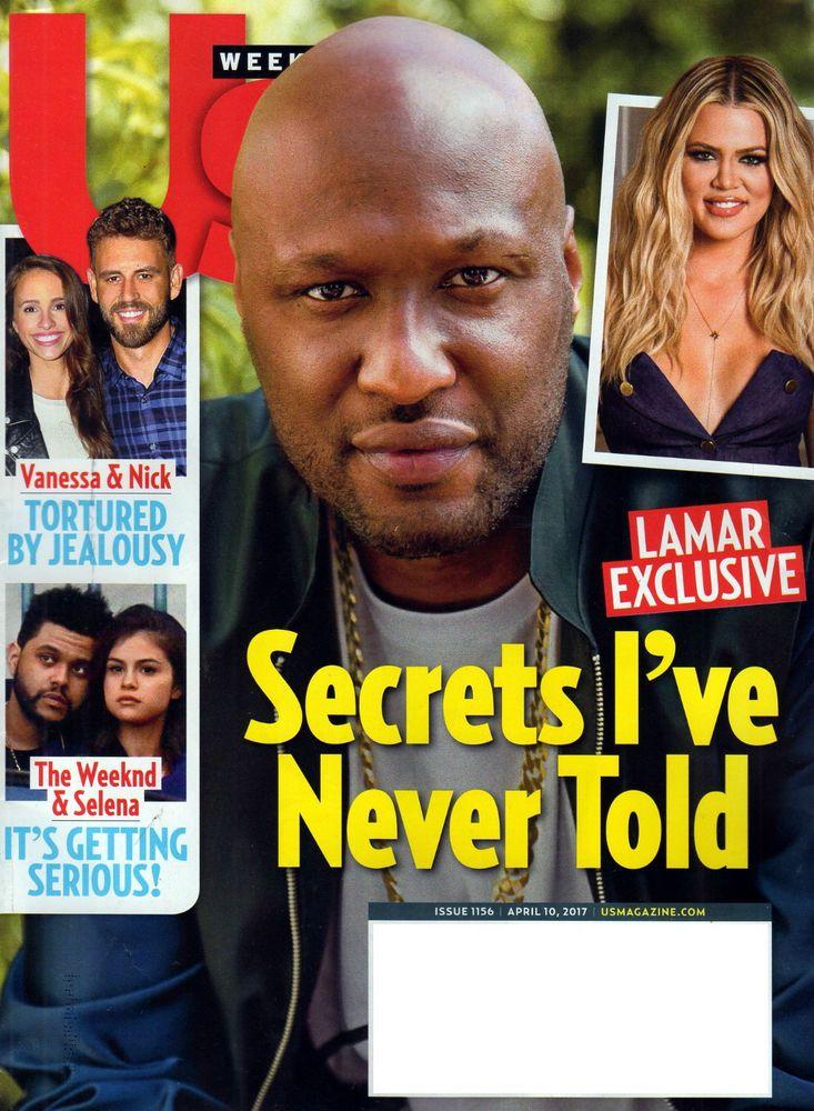 US WEEKLY MAGAZINE APRIL 10 2017 LAMAR ODOM SECRETS I HAVE NEVER TOLD KARDASHIAN