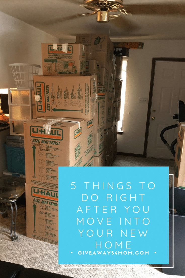 Things To Do When Moving Into A New Home