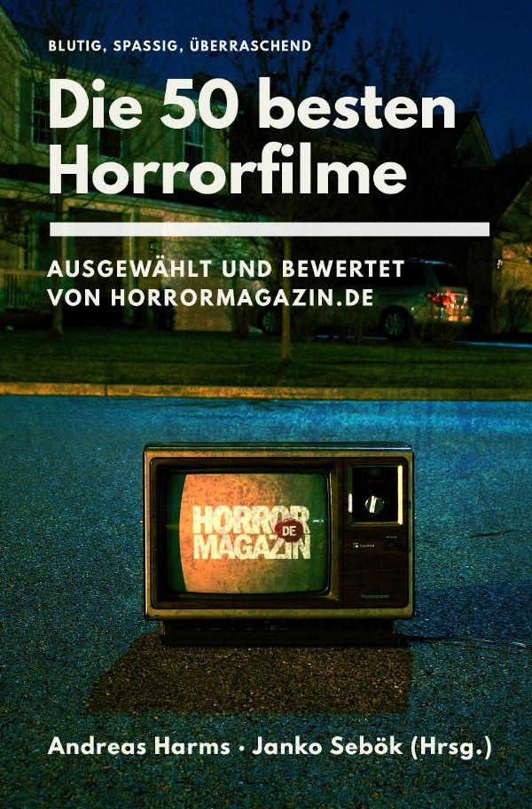 Die Besten Horrorfilme.De