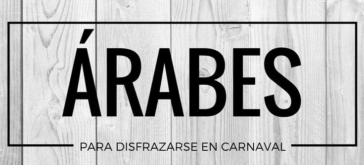 Disfrazarse de árabes en Carnaval #blog #tienda #disfraces #online #carnaval #halloween
