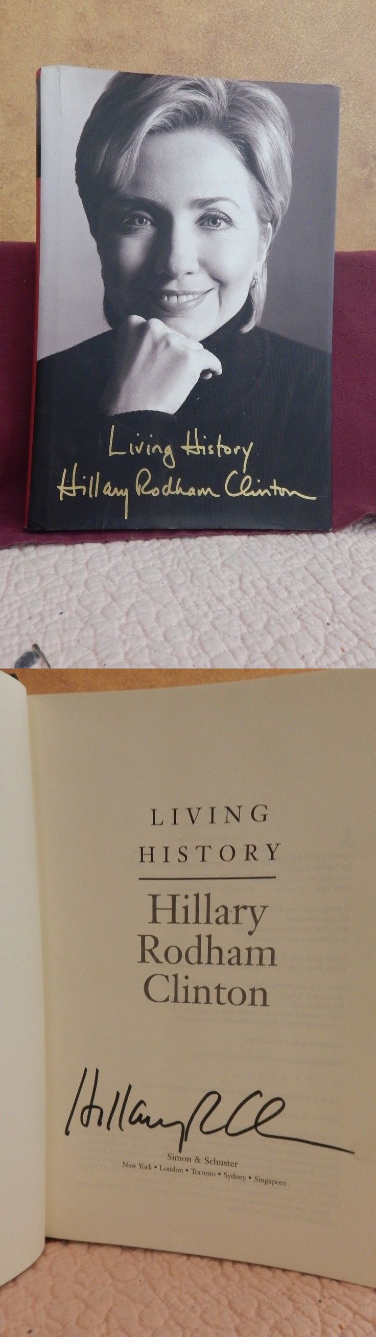Hillary Clinton: Signed And Autographed Hillary Rodham Clinton Book Living History -> BUY IT NOW ONLY: $30 on eBay!