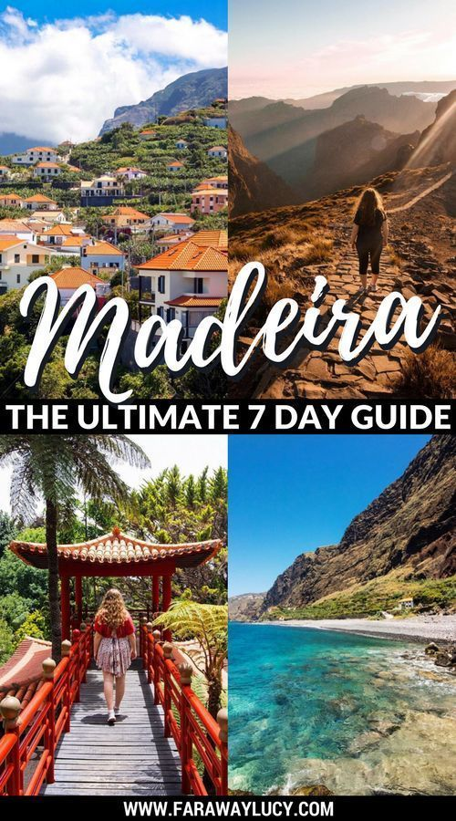 The Ultimate Seven Day Guide To Madeira What To See And Do In 2018
