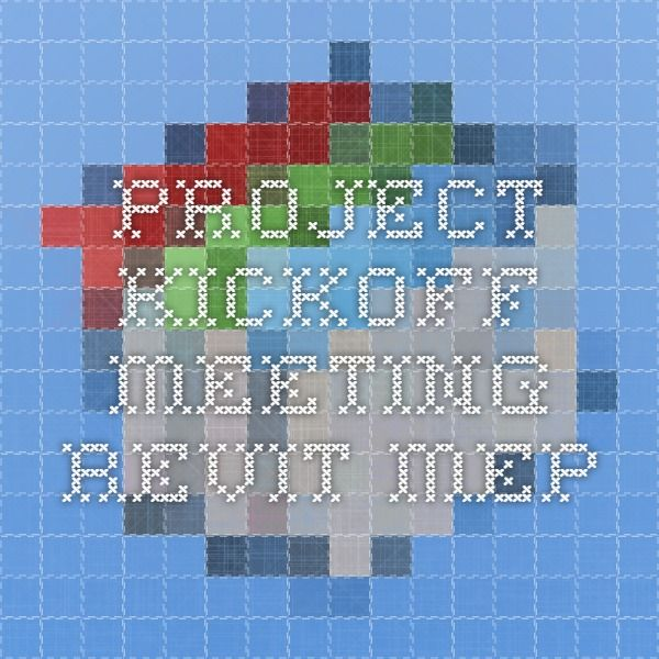 Project Kickoff Meeting - Revit MEP