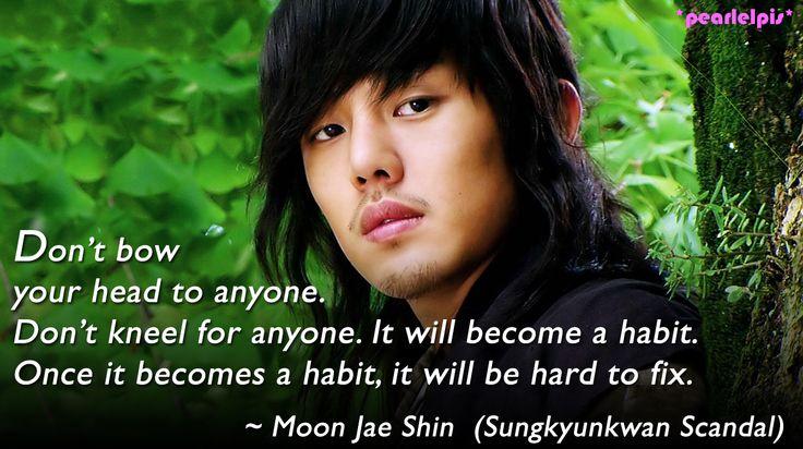 Sungkyunkwan Scandal quote (ep1) : Yoo Ah-in as Moon Jae-shin (Geol-oh)