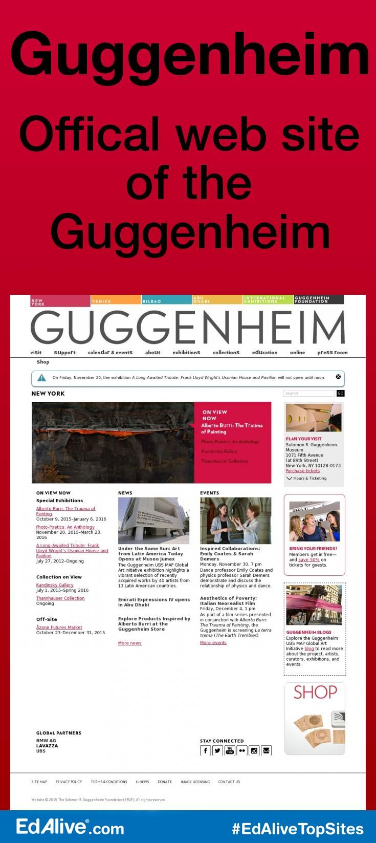Offical web site of the Guggenheim | Global network of contemporary art museums operated by the Guggenheim Foundation. #MuseumsandGalleries #EdAliveTopSites