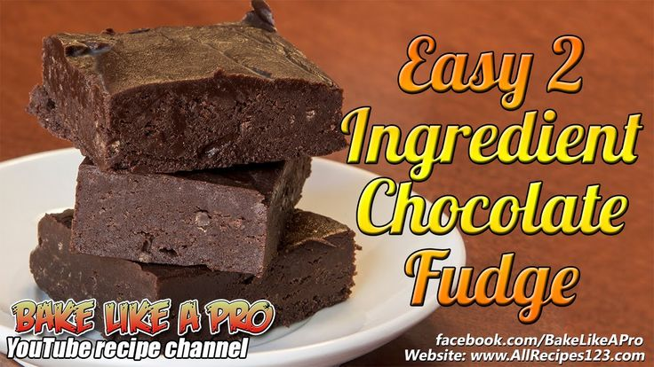 Easy 2 Ingredient Chocolate Fudge Recipe