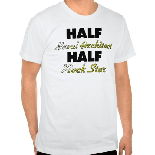 "Please vist my gallery <a href=""http://www.zazzle.com/jobshirt"" target=""_blank"">zazzle.com/jobshirt</a> for more Naval Architect tshirts, mugs, hats and other Half Naval Architect Half Rock Star gifts. Use the search tool at my store to find other Naval Architect merchandise. Half Naval Architect Half Rock Star products avaiable on tshirts,sweatshirts,kids shirts, infant onsies, stickers, magnets, and much more Naval Architect clothing fully customizable to your specifcations. If you like…"
