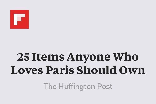25 Items Anyone Who Loves Paris Should Own http://flip.it/7DDm6