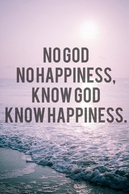 True happiness in God!