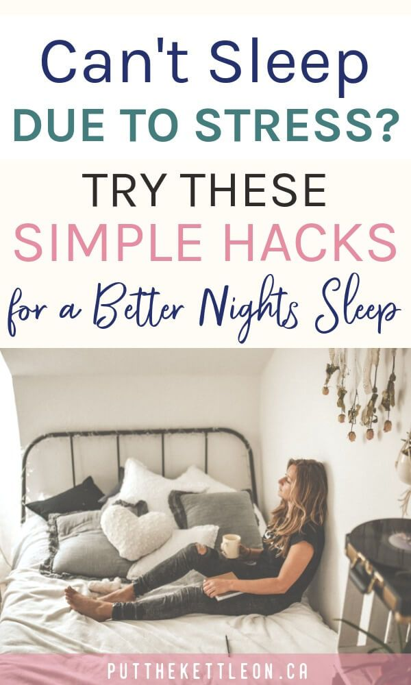 Bedtime Anxiety? 3 Simple Hacks for a Better Nights Sleep.