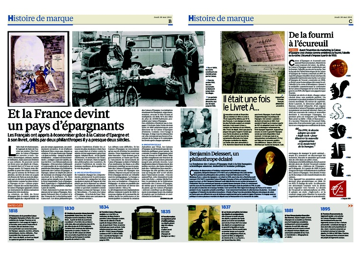 Caisse d'Epargne : et la France devint un pays d'épargnants / Il était une fois le Livret A... / De la fourmi à l'écureuil / Dates clés - Histoire de marque - Le Parisien / Aujourd'hui en France - 30/05/2013 Page 3