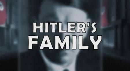 Hitler's Family: In the Shadow of the Dictator