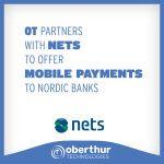 OT et Nets s'associent pour fournir des services de paiement mobile aux banques scandinaves