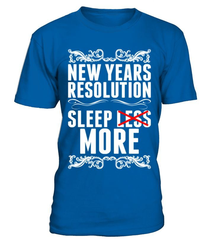 New Years Resolution Sleep More  Funny New Year T-shirt, Best New Year T-shirt
