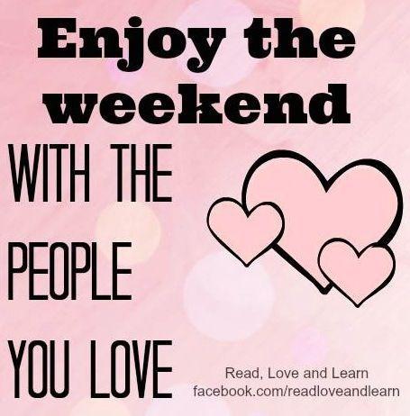 Geniet van het weekend