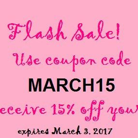 Flash sale! Use coupon code MARCH15 to receive 15% off your order. Good through March 3!