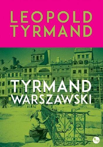 Okładka książki Tyrmand warszawski