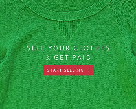 Sell your clothes and get paid. Start selling.