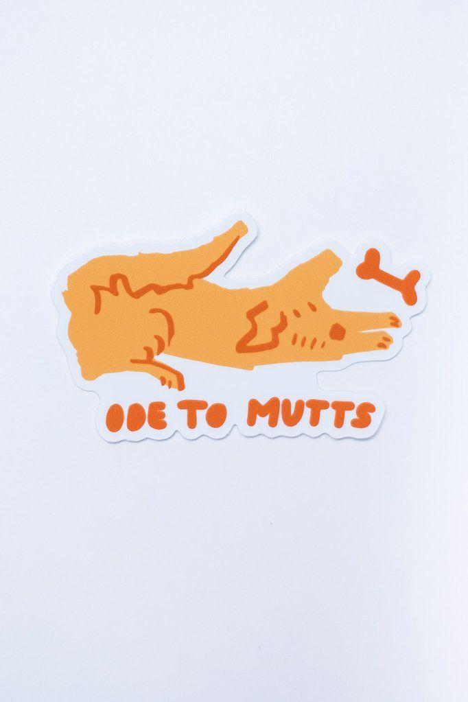 Ode To Mutts Sticker Stickers Mutt Vinyl Sticker