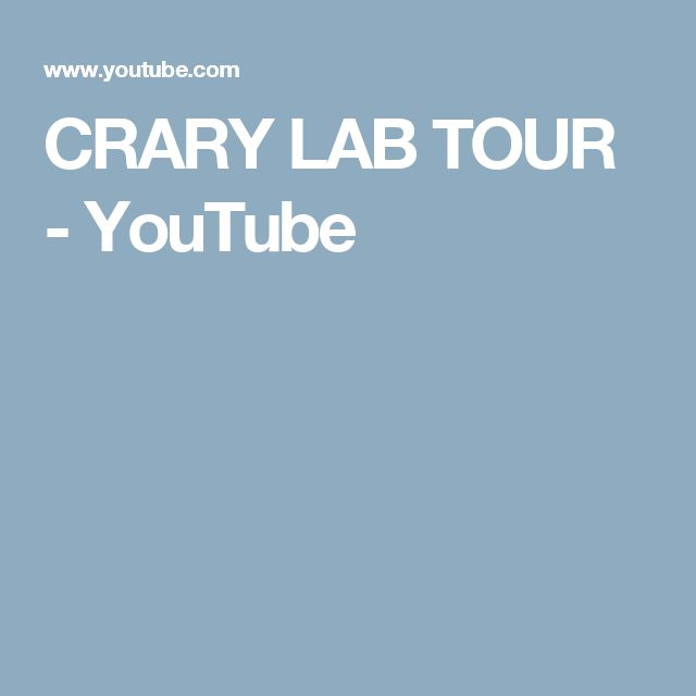 CRARY LAB TOUR - YouTube