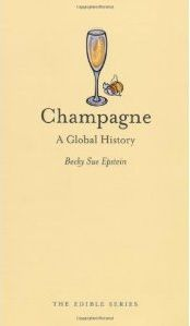 Book - Champagne: A Global History by Sue Epstein. Champagne: A Global History has lovely illustrations, along with buying, storage, and serving advice, and cocktail recipes. | #Books #Champagne #SueEpstein |