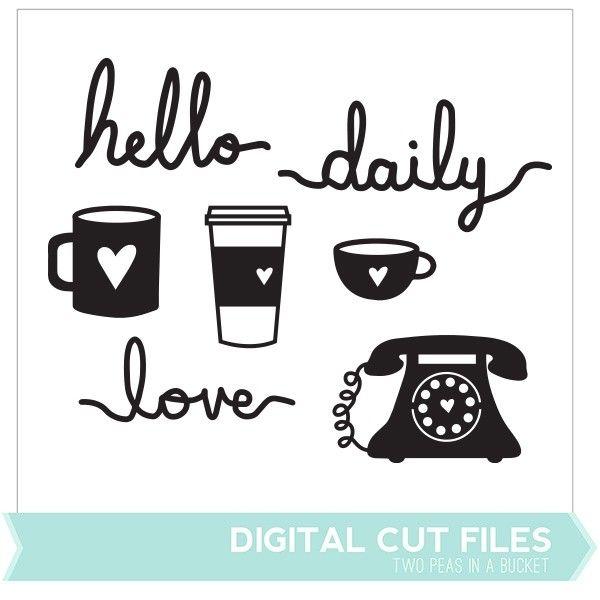 Hello Daily Love Cut Files
