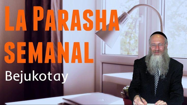 La Parasha semanal - Bejukotay