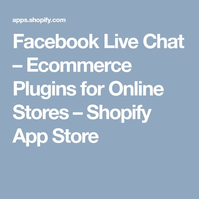 Facebook Live Chat – Ecommerce Plugins for Online Stores – Shopify App Store