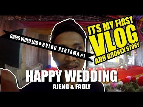 PERKENALAN VLOG #1 & HAPPY WEDDING AJENG AND FADLY - YouTube daily