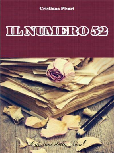 Il numero 52 Non è facile scrivere un romanzo quando i personaggi ti si rivoltano contro, se poi, nel frattempo, qualcuno ti ammazza anche il padre l'impresa diventa ardua...