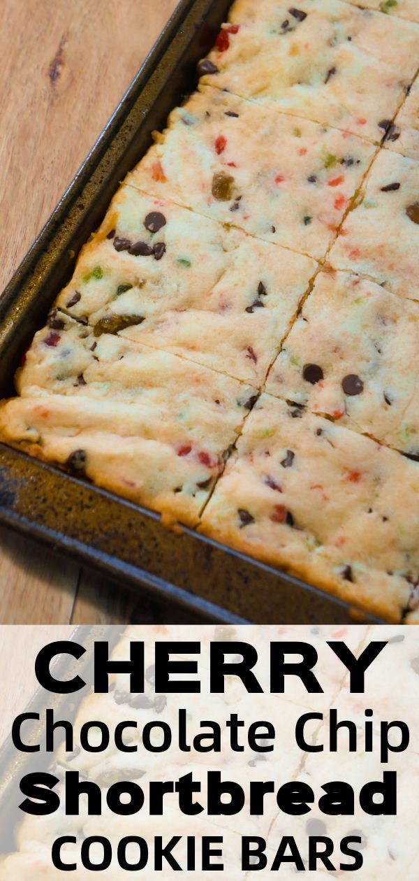 Cherry chocolate chip shortbread cookie bars are any simple Christmas dessert reci…